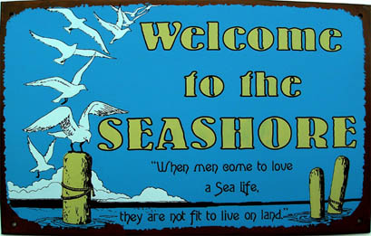 Welcome To The Seashore Tin Sign